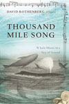 David Rothenberg, Thousand Mile Song